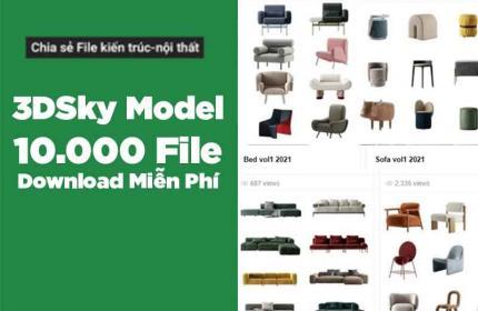Download FREE thư viện 3dSky Model với hơn 10.000 FILE| Link GG Drive